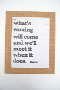 What's coming will come and we'll meet it when it does