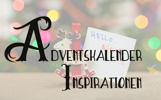 Adventskalender Inspiration